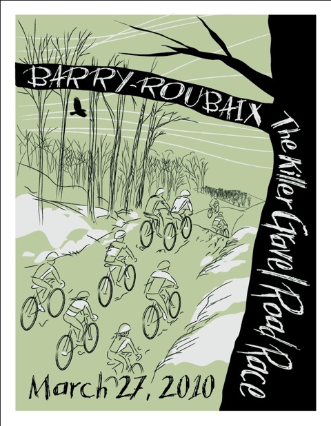 Dan ?Clarkman? Clark produced 50 limited edition Barry-Roubaix posters for this year?s event. ? Brian Hancock