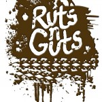 Ruts and Guts