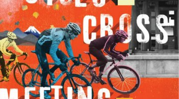 The Cyclocross Meeting, A Film By Brian Vernor