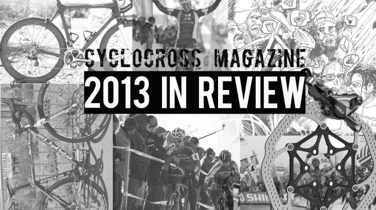 2013 in review Cyclocross Magazine