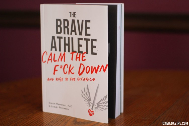 The Brave Athlete by Simon Marshall and Lesley Paterson is available from Velopress. © Cyclocross Magazine